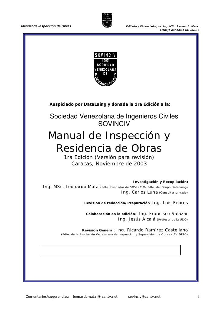 Manual de Inspección de Obras.                                  Editado y Financiado por: Ing. MSc. Leonardo Mata         ...