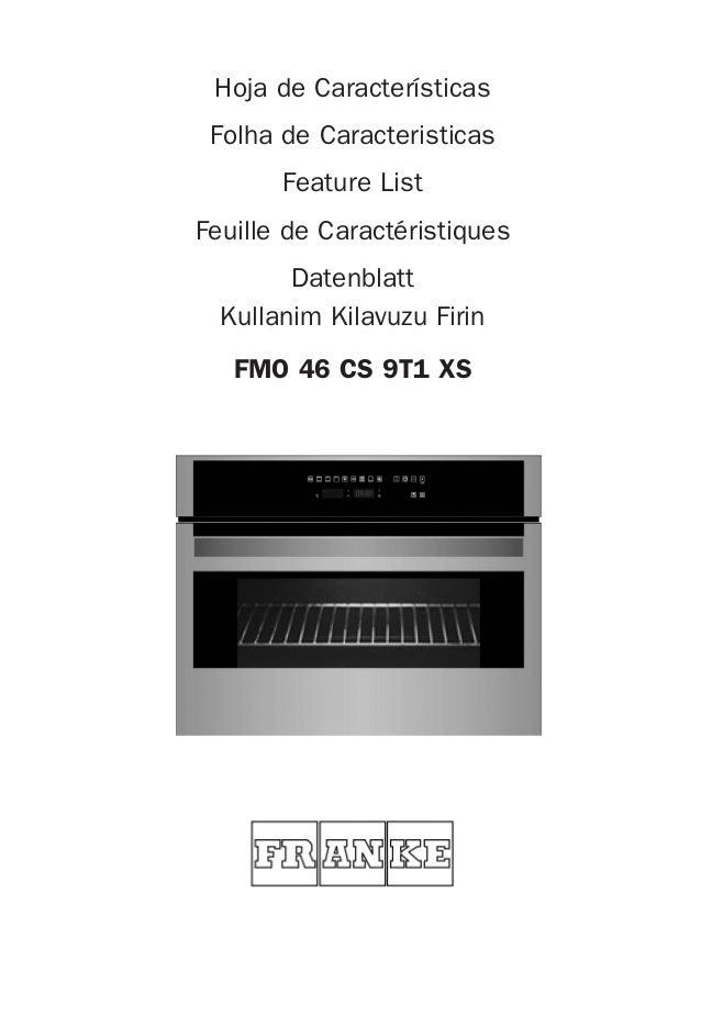 FMO 46 CS 9T1 XS Hoja de Características Folha de Caracteristicas Feature List Feuille de Caractéristiques Datenblatt Kull...