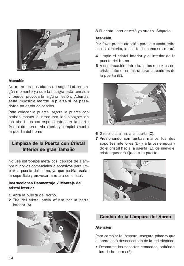 14 No use estropajos metálicos, cepillos de alam- bre ni polvos comerciales o abrasivos para lim- piar la puerta del horno...
