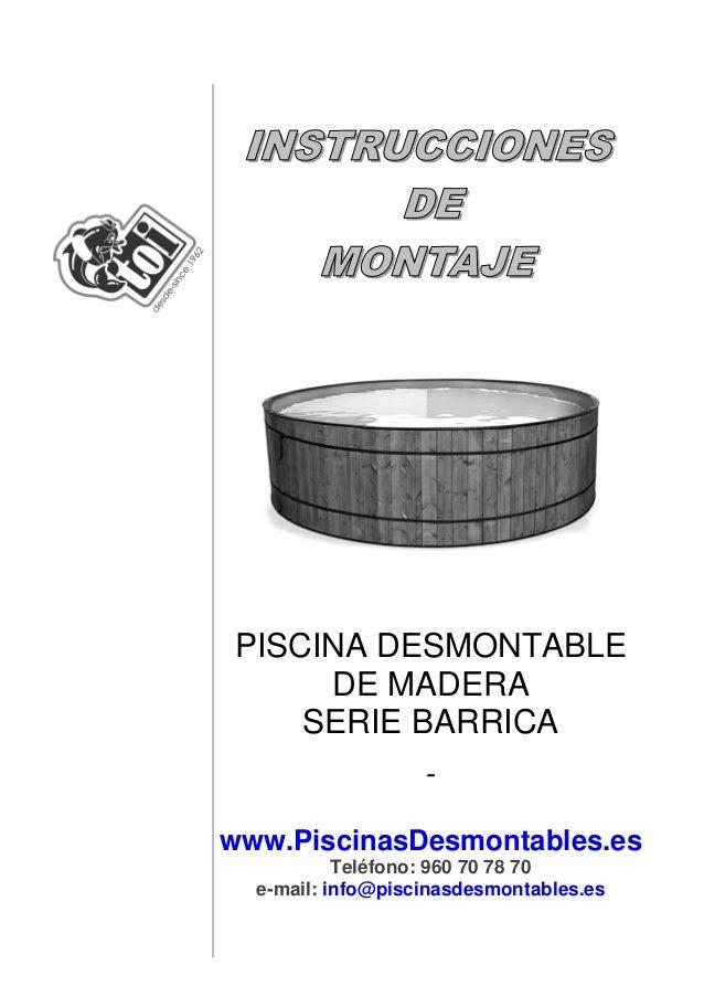 PISCINA DESMONTABLEDE MADERASERIE BARRICA-www.PiscinasDesmontables.esTeléfono: 960 70 78 70e-mail: info@piscinasdesmontabl...