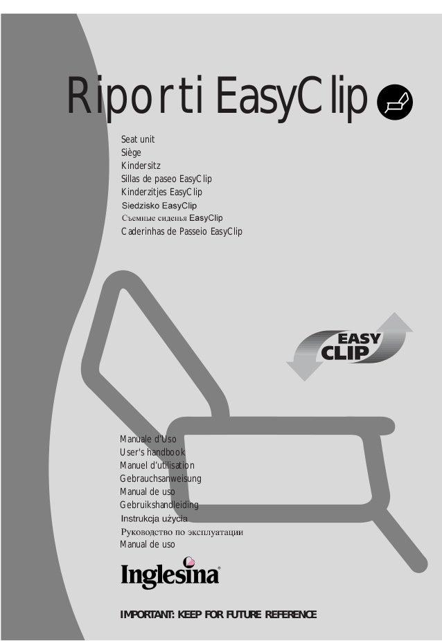 Riporti EasyClip Manuale d'Uso User's handbook Manuel d'utilisation Gebrauchsanweisung Manual de uso Gebruikshandleiding M...