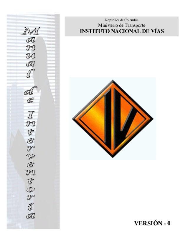 República de Colombia     Ministerio de TransporteINSTITUTO NACIONAL DE VÍAS                          VERSIÓN - 0