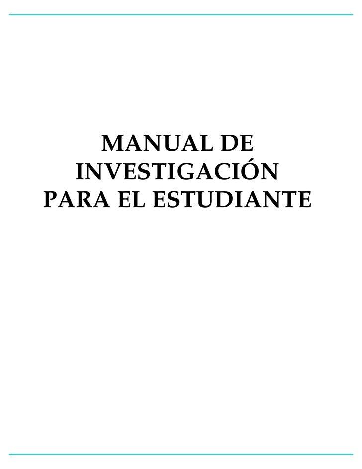 MANUAL DE  INVESTIGACIÓNPARA EL ESTUDIANTE