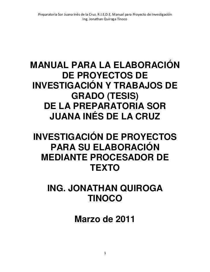 Preparatoria Sor Juana Inés de la Cruz. R.I.E.D.E. Manual para Proyecto de Investigación                              Ing....