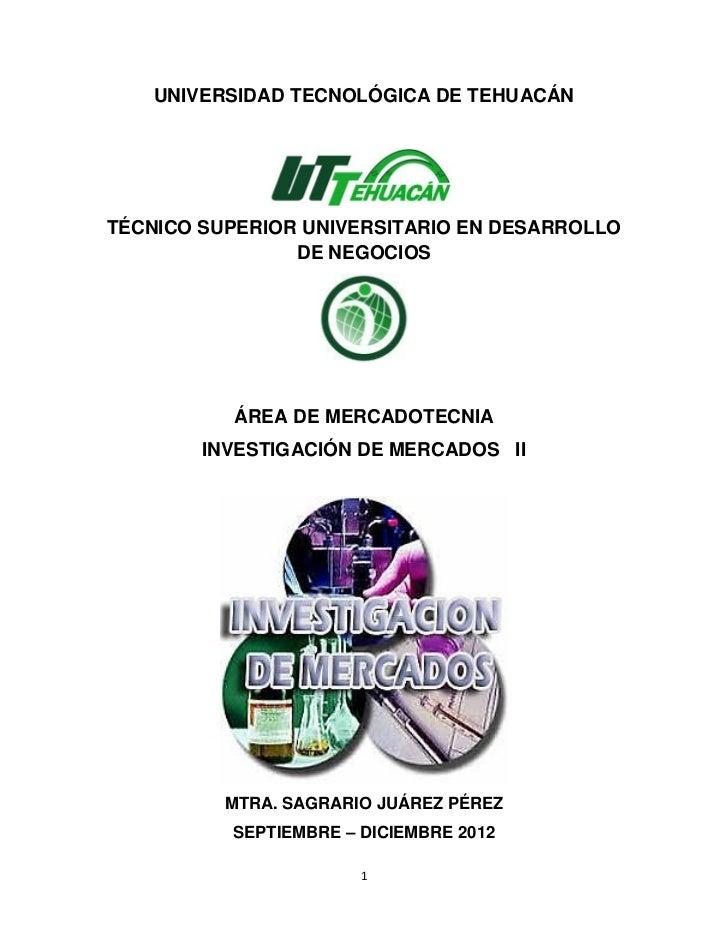 UNIVERSIDAD TECNOLÓGICA DE TEHUACÁNTÉCNICO SUPERIOR UNIVERSITARIO EN DESARROLLO                DE NEGOCIOS          ÁREA D...