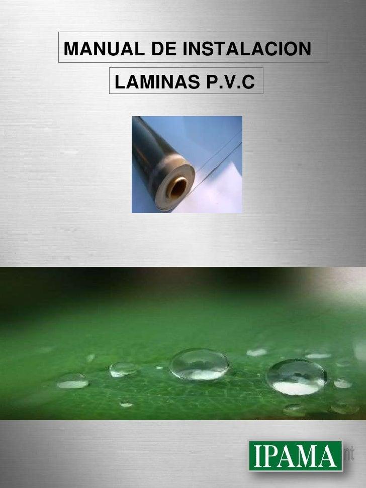 MANUAL DE INSTALACION<br />LAMINAS P.V.C<br />