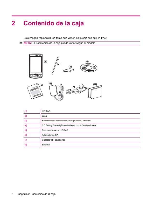 2 Contenido de la cajaEsta imagen representa los items que vienen en la caja con su HP iPAQ.NOTA: El contenido de la caja ...