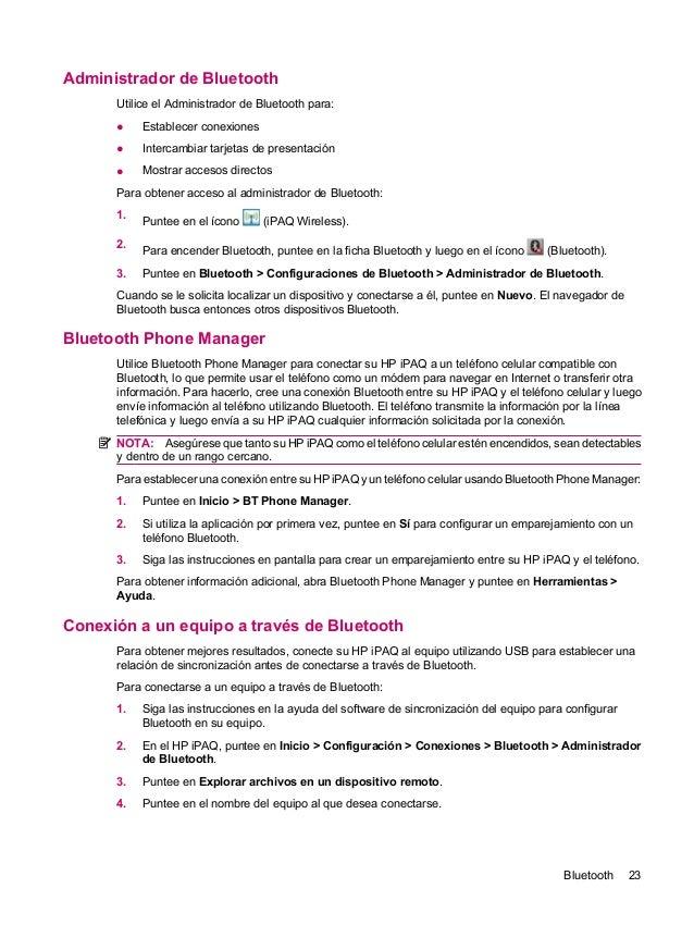 Administrador de BluetoothUtilice el Administrador de Bluetooth para:● Establecer conexiones● Intercambiar tarjetas de pre...