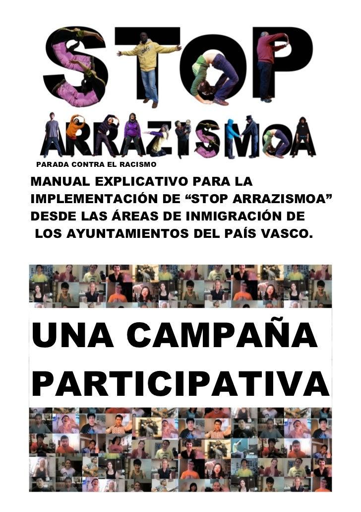 """PARADA CONTRA EL RACISMOMANUAL EXPLICATIVO PARA LAIMPLEMENTACIÓN DE """"STOP ARRAZISMOA""""DESDE LAS ÁREAS DE INMIGRACIÓN DE LOS..."""
