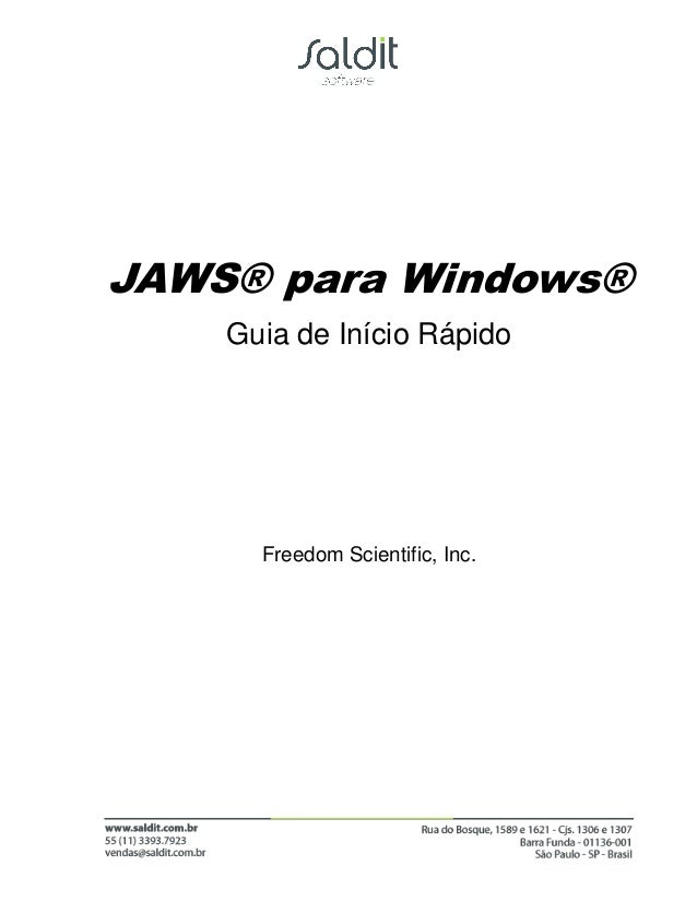 JAWS® para Windows®    Guia de Início Rápido      Freedom Scientific, Inc.