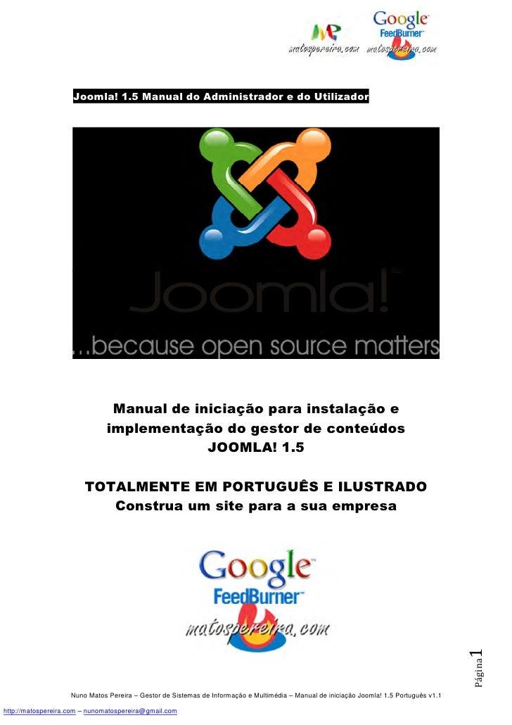 Joomla! 1.5 Manual do Administrador e do Utilizador                                Manual de iniciação para instalação e  ...