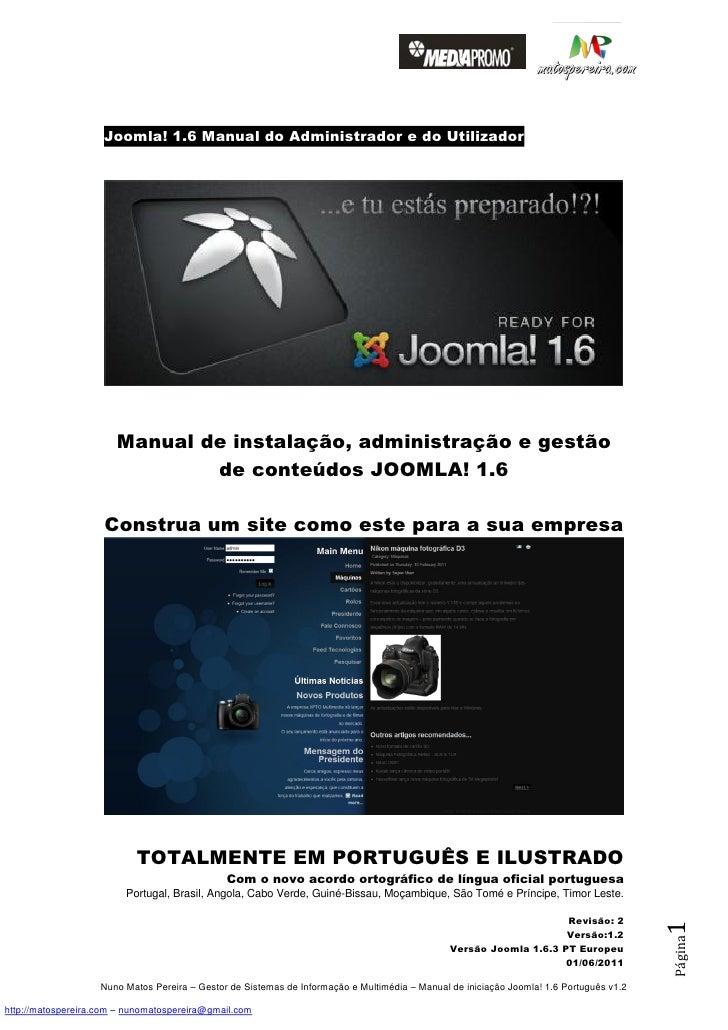 Joomla! 1.6 Manual do Administrador e do Utilizador                       Manual de instalação, administração e gestão    ...