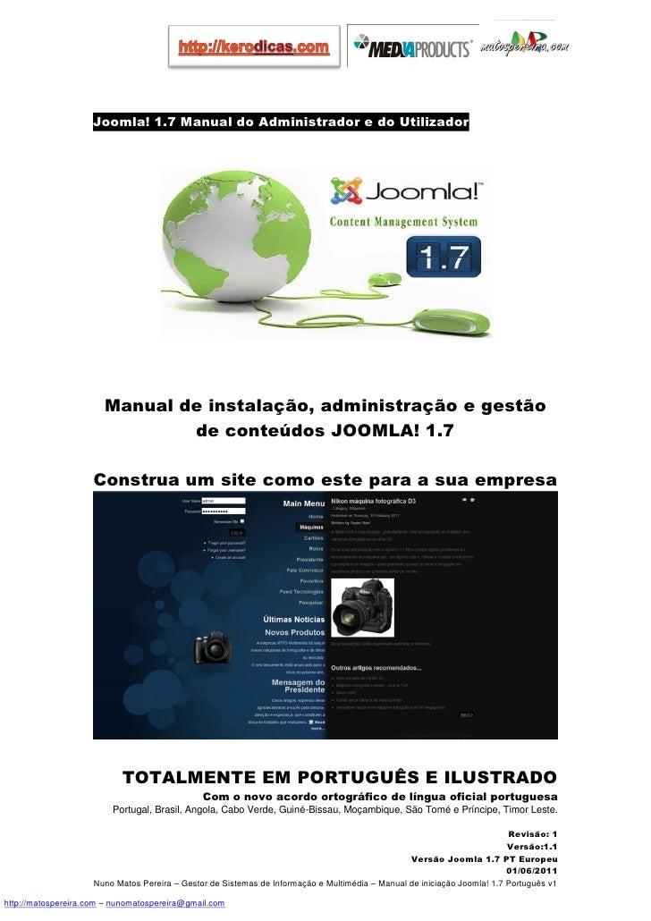 Joomla! 1.7 Manual do Administrador e do Utilizador                       Manual de instalação, administração e gestão    ...