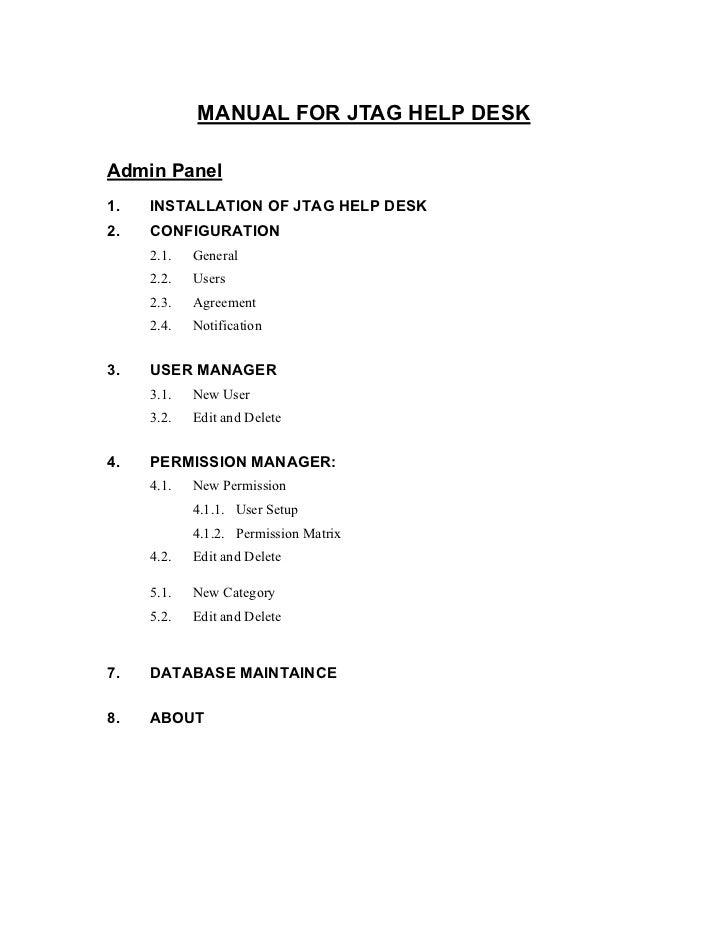 MANUAL FOR JTAG HELP DESKAdmin Panel1.   INSTALLATION OF JTAG HELP DESK2.   CONFIGURATION     2.1.   General     2.2.   Us...