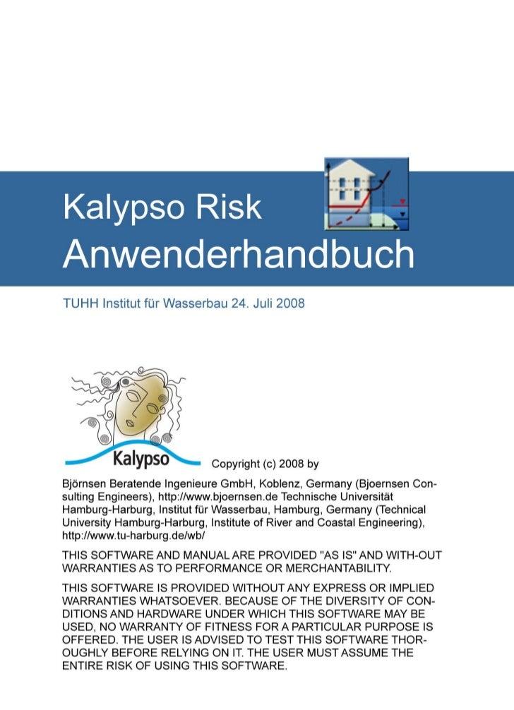 Inhaltsverzeichnis1   Allgemeine Einführung Kalypso Risk                                                                  ...