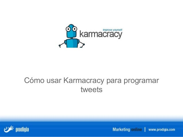 Cómo usar Karmacracy para programar tweets