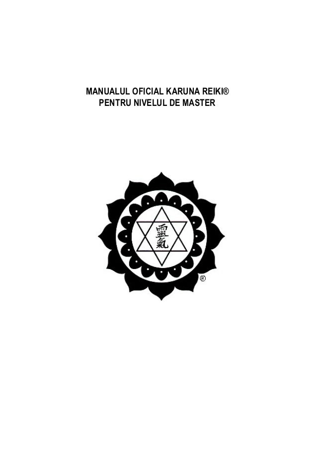 MANUALUL OFICIAL KARUNA REIKI®  PENTRU NIVELUL DE MASTER
