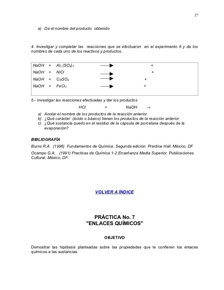 27      a) Da el nombre del producto obtenido    4. Investigar y completar las reacciones que se efectuaron en el experime...