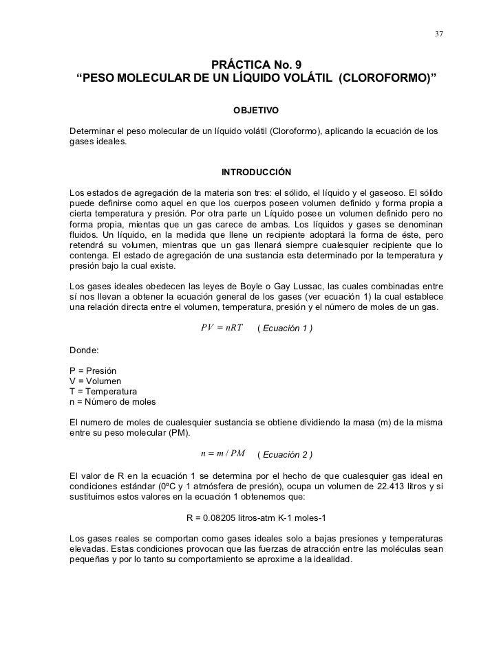 """37                       PRÁCTICA No. 9  """"PESO MOLECULAR DE UN LÍQUIDO VOLÁTIL (CLOROFORMO)""""                              ..."""