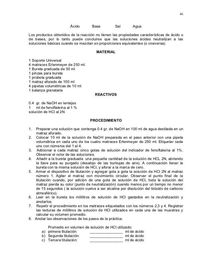 46                            Ácido        Base          Sal        Agua  Los productos obtenidos de la reacción no tienen...