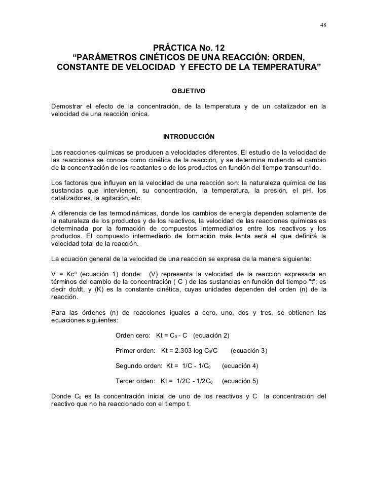 """48                      PRÁCTICA No. 12     """"PARÁMETROS CINÉTICOS DE UNA REACCIÓN: ORDEN,  CONSTANTE DE VELOCIDAD Y EFECTO..."""