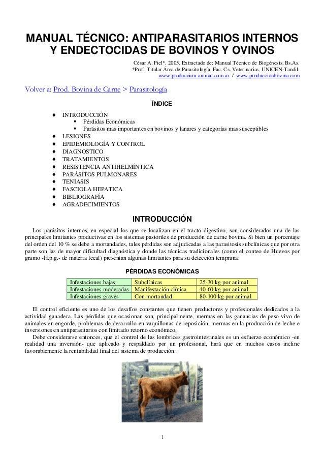 MANUAL TÉCNICO: ANTIPARASITARIOS INTERNOS Y ENDECTOCIDAS DE BOVINOS Y OVINOS César A. Fiel*. 2005. Extractado de: Manual T...