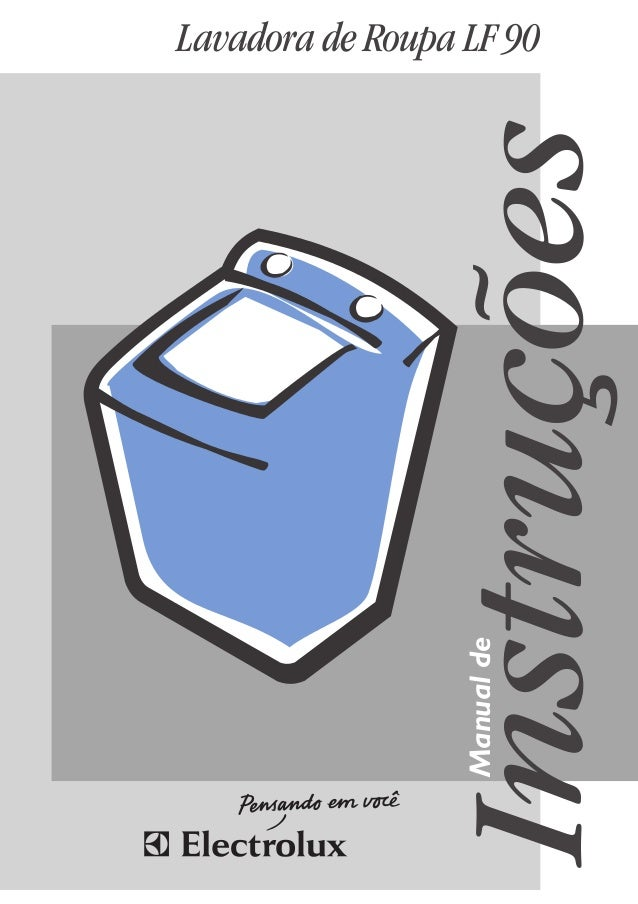 Lavadora de Roupa LF 90 Instruções Manualde