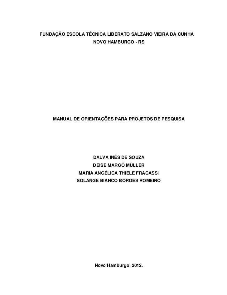 6fde10a8e8fbe FUNDAÇÃO ESCOLA TÉCNICA LIBERATO SALZANO VIEIRA DA CUNHA NOVO HAMBURGO - RS  MANUAL DE ...