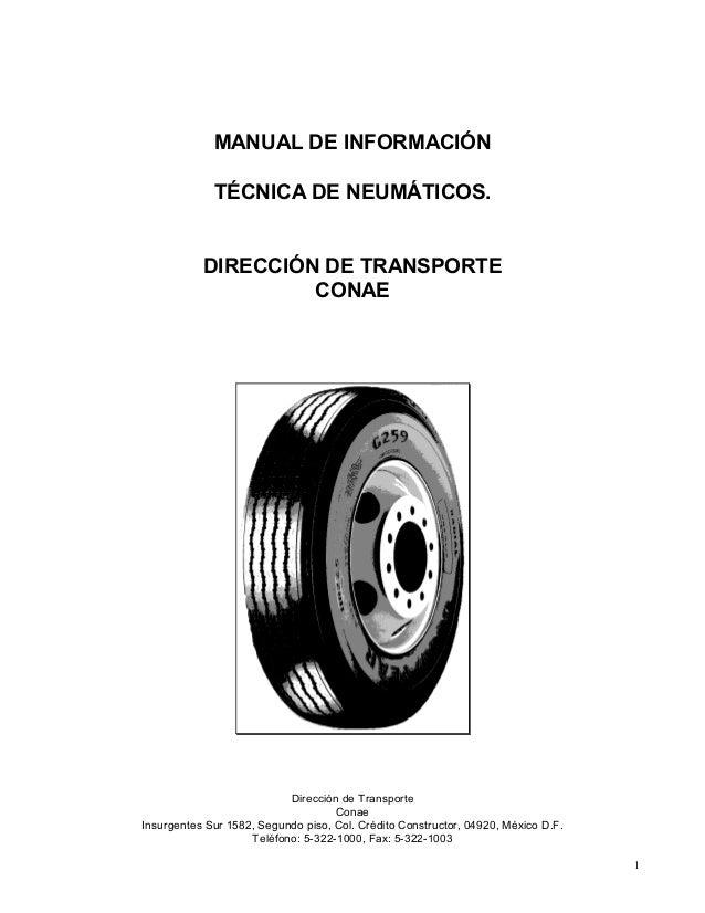 Dirección de Transporte Conae Insurgentes Sur 1582, Segundo piso, Col. Crédito Constructor, 04920, México D.F. Teléfono: 5...