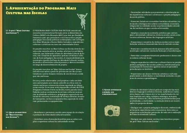 6 7• Desenvolver processos artísticos e culturais contínuos,podendo ser realizadas dentro ou fora do espaço escolar, emcom...