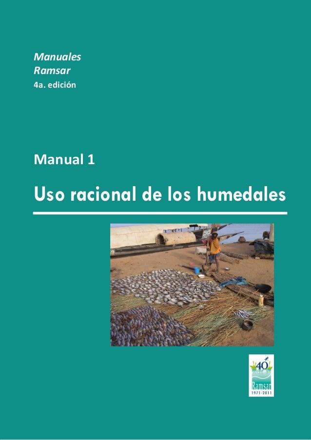 Manuales Ramsar 4a. edición  Manual 1  Uso racional de los humedales