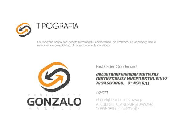 TIPOGRAFíA lLa tipografía sobria que denota formalidad y compromiso, sin embrago sus acabados dan la sensación de amigabil...