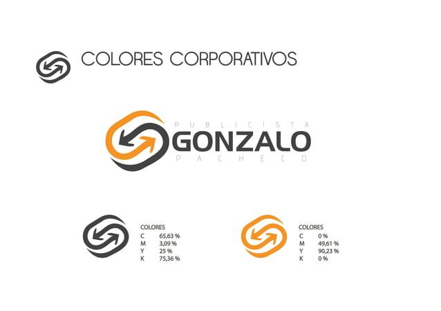 COLORES CORPORATIVOS COLORES C 65,63 % M 3,09 % Y 25 % K 75,36 % C 0 % M 49,61 % Y 90,23 % K 0 % COLORES