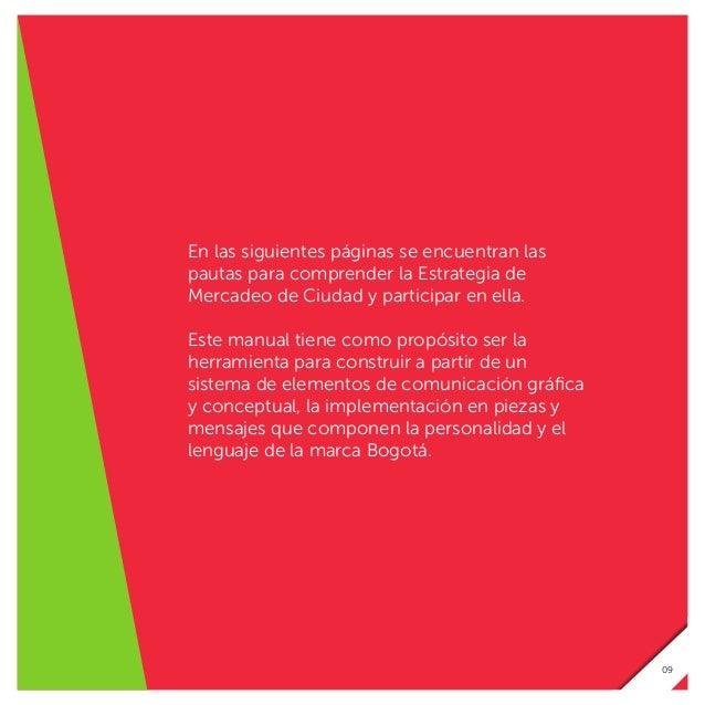 La etapa de diseño de la Estrategia de Mercadeo de Ciudad contó con el acompañamiento de la firma consultora alemana INPOLI...