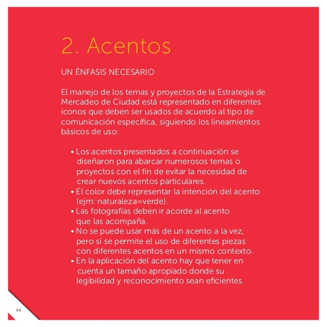 Temas y proyectos de la Estrategia de Mercadeo de Ciudad Asociaciones de los acentos principales en: 48