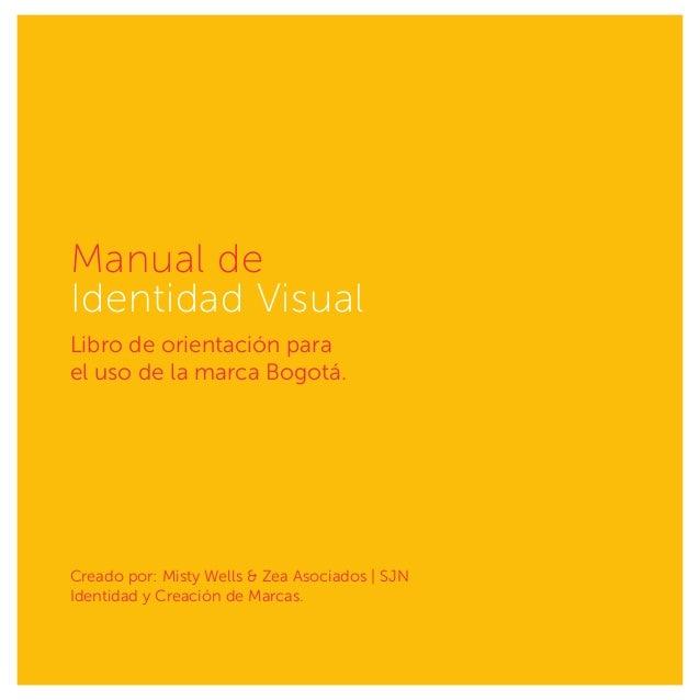 Sumario Presentación pág. 08 La Marca pág. 18 Cobranding pág. 72 Aplicaciones pág. 76 La mejor forma para construir tu mar...