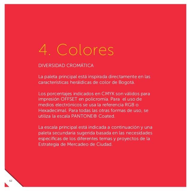 PAPEL Y LÁPIZ Uno de los componentes de gran importancia para la marca Bogotá es la tipografía, ya que es la mediadora de ...