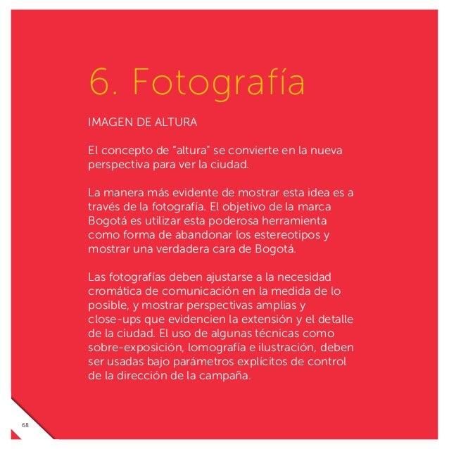 TODOS EN LA CIMA La marca Bogotá representa y promueve la ciudad dentro y fuera del país, a través de actividades que real...
