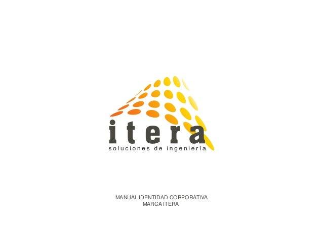 MANUAL IDENTIDAD CORPORATIVA MARCA ITERA