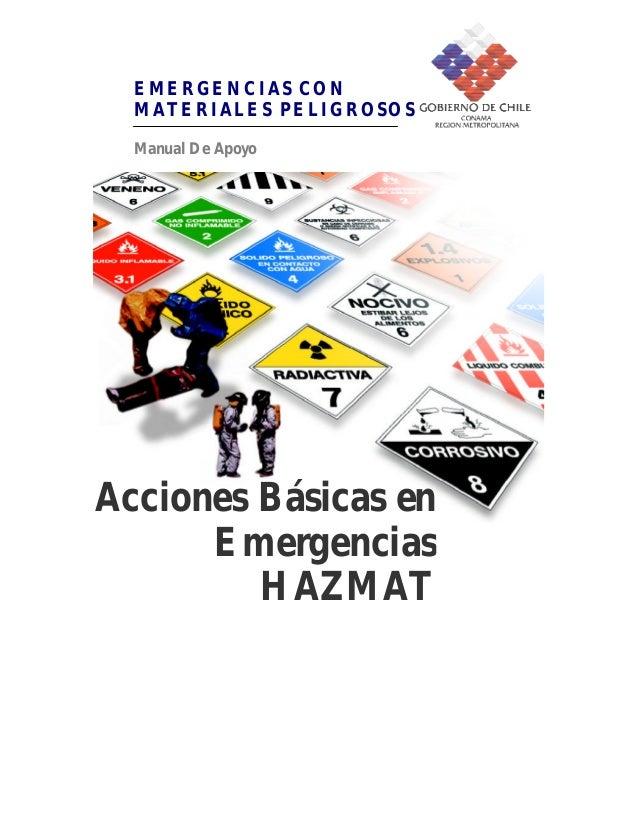EMERGENCIAS CON  MATERIALES PELIGROSOS  Manual De ApoyoAcciones Básicas en      Emergencias         HAZMAT