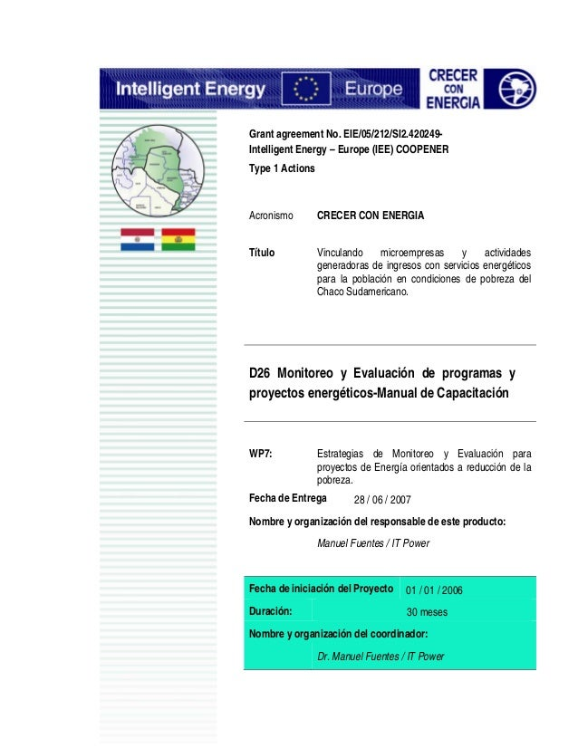 Grant agreement No. EIE/05/212/SI2.420249- Intelligent Energy – Europe (IEE) COOPENER Type 1 Actions Acronismo CRECER CON ...