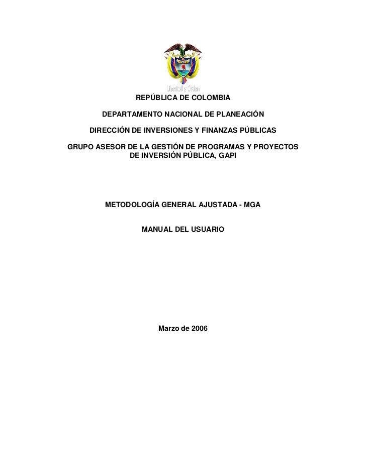 REPÚBLICA DE COLOMBIA       DEPARTAMENTO NACIONAL DE PLANEACIÓN    DIRECCIÓN DE INVERSIONES Y FINANZAS PÚBLICASGRUPO ASESO...