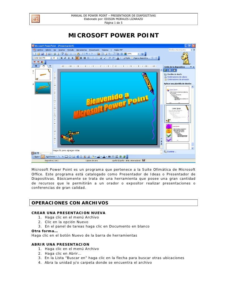 MANUAL DE POWER POINT – PRESENTADOR DE DIAPOSITIVAS                             Elaborado por: EDISON MORALES LIZARAZO    ...