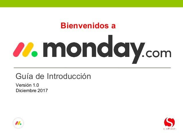 Guía de Introducción Bienvenidos a Versión 1.0 Diciembre 2017