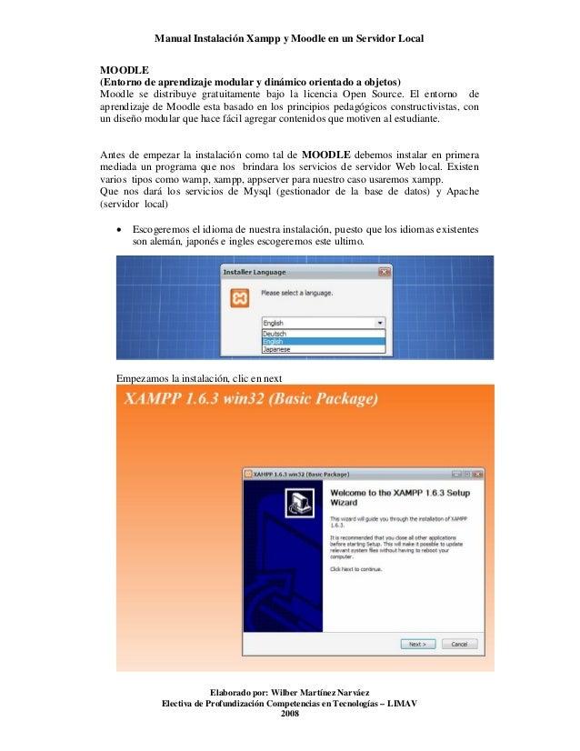 Manual Instalación Xampp y Moodle en un Servidor Local MOODLE (Entorno de aprendizaje modular y dinámico orientado a objet...