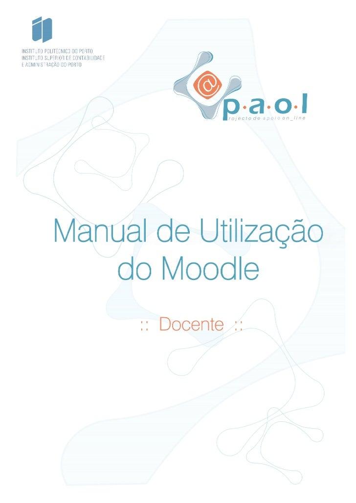 MANUAL DE UTILIZAÇÃO DO MOODLE                    :: DOCENTE ::                                                           ...