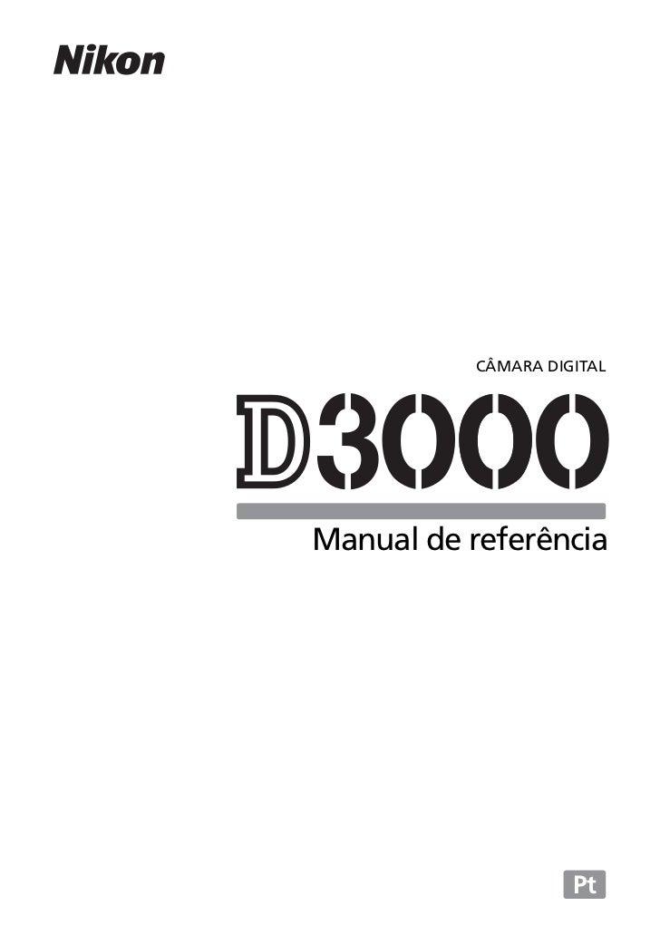 manual nikon d3000 em portugu s rh pt slideshare net Nikon D3000 Camera Manual manual da camera nikon d3000 em portugues