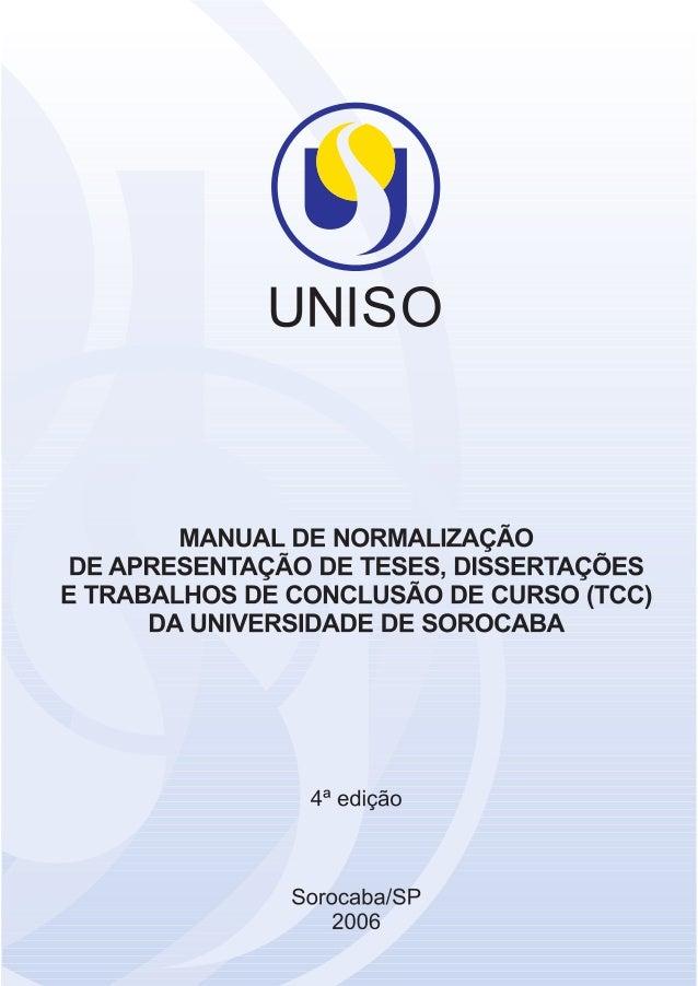 """UNIVERSIDADE DE SOROCABA PRÓ-REITORIA DE PÓS-GRADUAÇÃO E PESQUISA BIBLIOTECA """"ALUÍSIO DE ALMEIDA"""" Manual de Normalização d..."""
