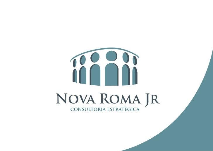 InstitucionalA Nova Roma Jr é uma empresa Júnior de consultoria, formada por     Missãoalunos de graduação da Faculdade No...