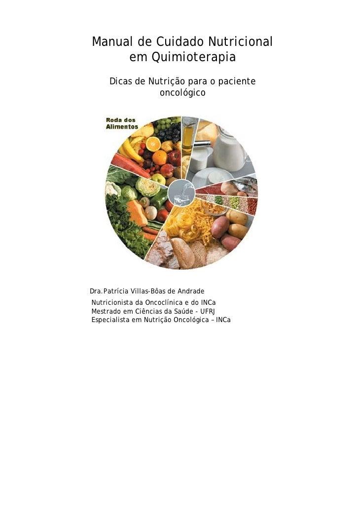Manual de Cuidado Nutricional      em Quimioterapia       Dicas de Nutrição para o paciente                  oncológico   ...